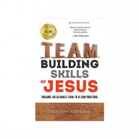 Team building skills of Jesus